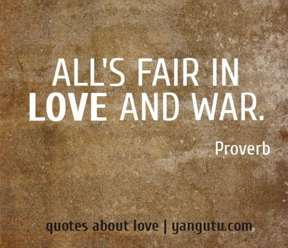 Best Love And War Quotes Good Quotes